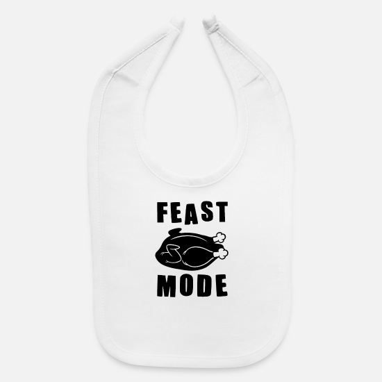 Thanksgiving Turkey Baby Clothing - Feast Mode Thanksgiving T Shirt - Baby Bib white