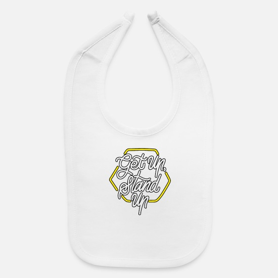 Up Baby Clothing - Get Up Stand Up - Baby Bib white