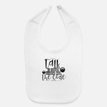 Code Talking is cheap shirt - Baby Bib