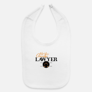 Average Average Lawyer Average Lawyer Shirt - Baby Bib