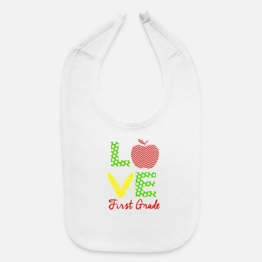 Love First Grade - Baby Bib