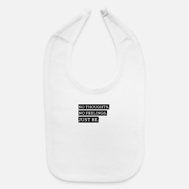 Just be - Mindfulness - Baby Bib