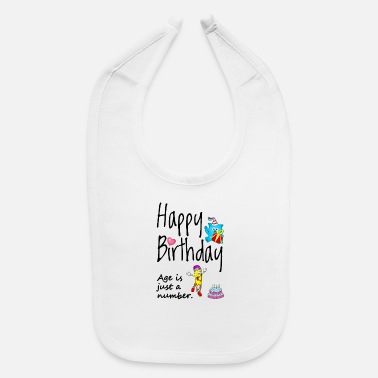 Match Age is just a number. Happy Birthday. - Baby Bib