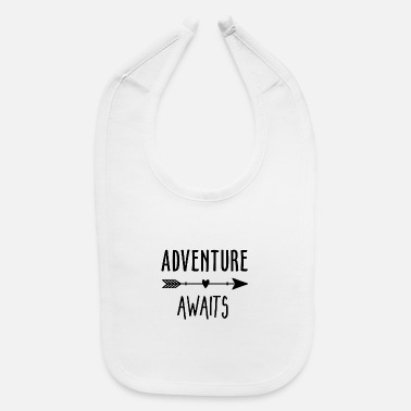 Bobbyg ADVENTURE AWAITS - Baby Bib