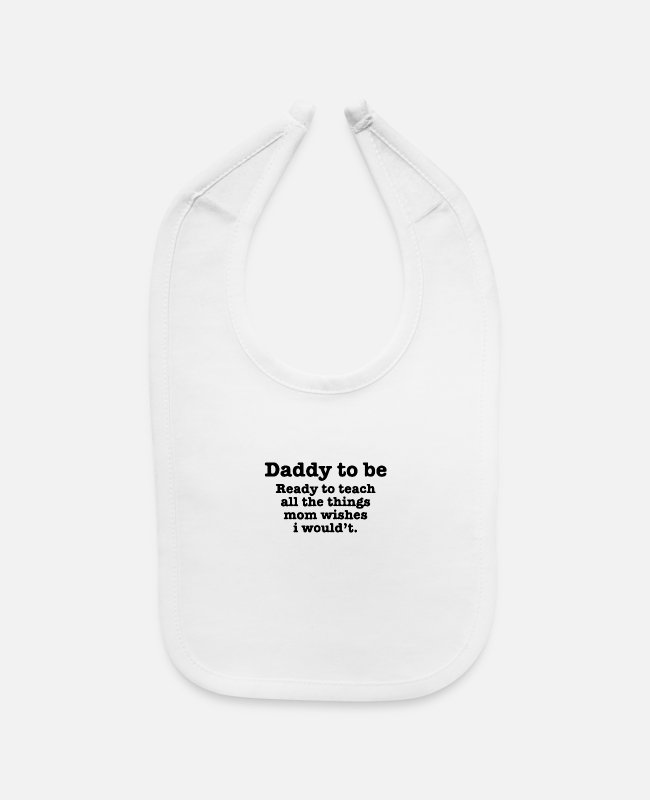 Mummy Baby Bibs - Daddy To Be - Baby Bib white