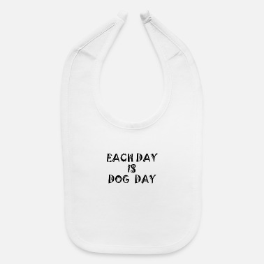 Dog Day DOG DAY - Baby Bib