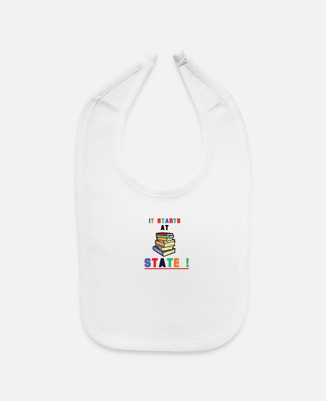 Learning Baby Bibs - It Starts At STATE! -Education Majors - Baby Bib white