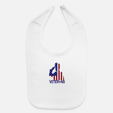 Veteran Day The Veterans - Veterans Day - Baby Bib