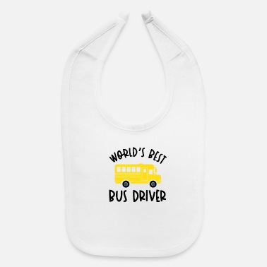 Start Of School Funny Bus Driver School Bus Driver Saying Gift - Baby Bib