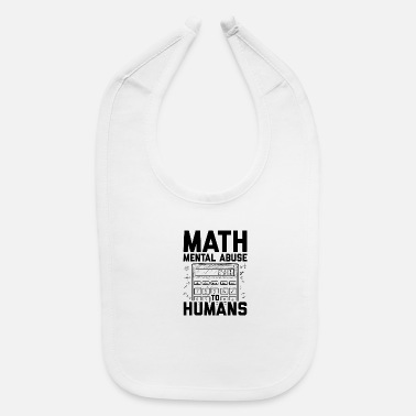 Eye math teacher | School mathematics student gifts - Baby Bib