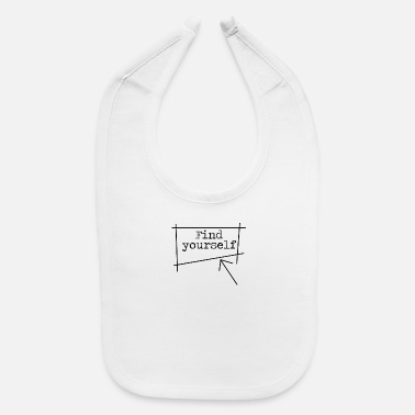 Find Find yourself - Baby Bib