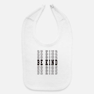 Child Be Child - Baby Bib