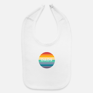 Dads Rainbow DADS Shirt, Retro DADS, DADS Sunset, DADS - Baby Bib