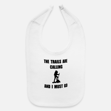 Trail The trails - Baby Bib