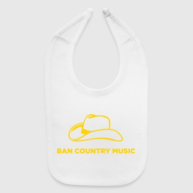 Discourage Inbreeding. Ban Country Music! - Baby Bib