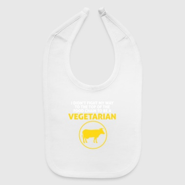 I'm On Top Of The Food Chain Not A Vegetarian - Baby Bib