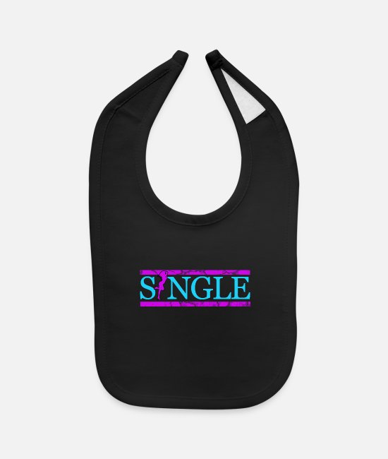 Divorce Baby Bibs - Single love gift lonely marriage single bachelor - Baby Bib black