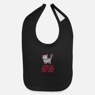 Disgusting Funny Zombie Cat - wants your brain right meaw - Baby Bib