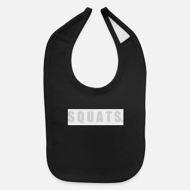 Squat SQUATS - Baby Bib