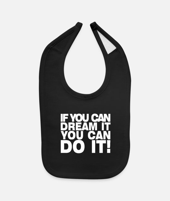 Quote Baby Bibs - You can do it! Motivation Gift idea present - Baby Bib black