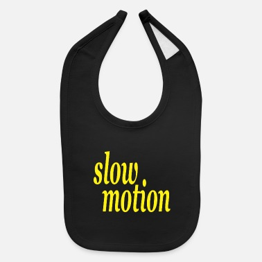 Motion slow motion - Baby Bib