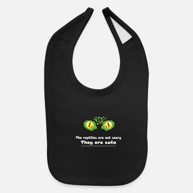 Reptile Eye Reptile! The reptile are not scary - Baby Bib