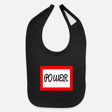 Power POWER - Baby Bib