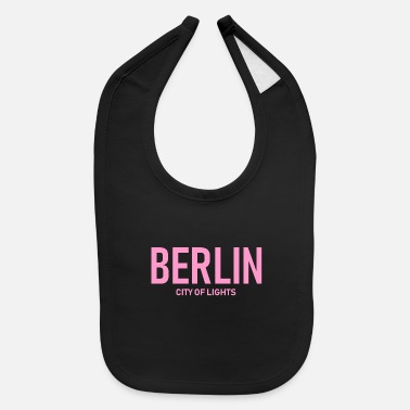 Neukölln Berlin - City of Lights - Germany - Deutschland - Baby Bib