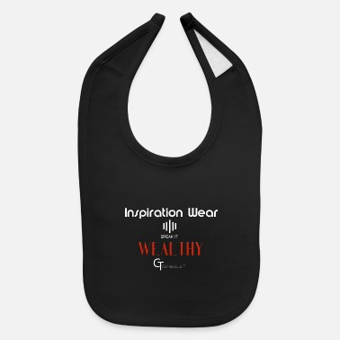 Wealthy Inspiration Wear | Wealthy | Conscious T - Baby Bib