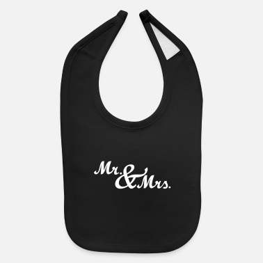Mrs Mr & Mrs - Baby Bib