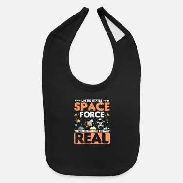 Politics Vote Bl;ue 2020 US Space Force Trememdous Huge - Baby Bib