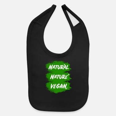 Natural Vegan - nature - natural - Baby Bib