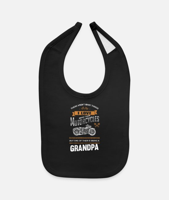 Quad Baby Bibs - Motorcycles Grandpa - There aren't many things - Baby Bib black