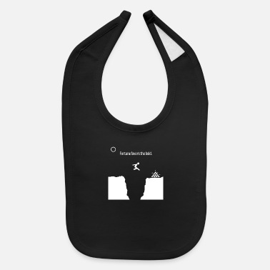 Fortune Telling Fortune Favors The Bold - Baby Bib