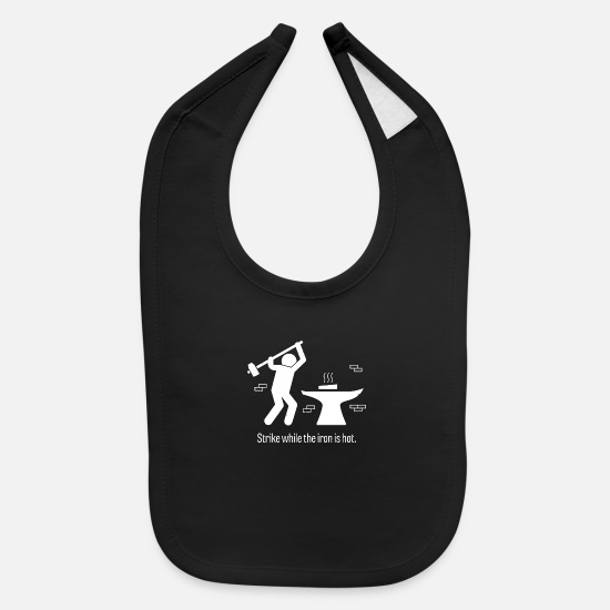 Iron Baby Clothing - Strike While The Iron Is Hot - Baby Bib black