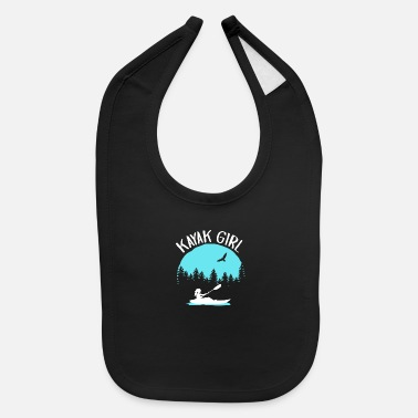 Kayaking Idea Kayak Girl | Kayaking Kayaker Gift Idea - Baby Bib