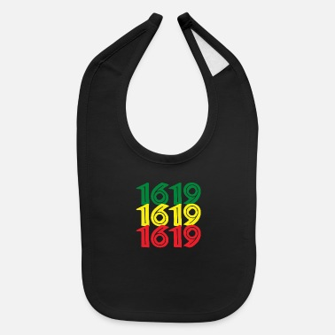 Slaves 1619 is the year slavery started in Virginia - Baby Bib