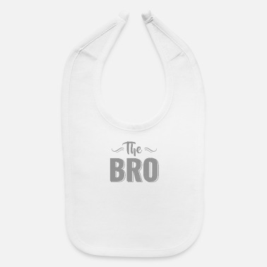 Bros The BRO - Baby Bib
