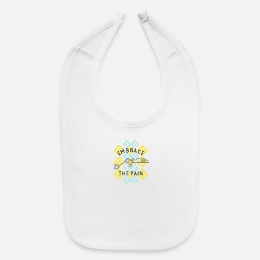 Embracement Embrace the pain - Baby Bib
