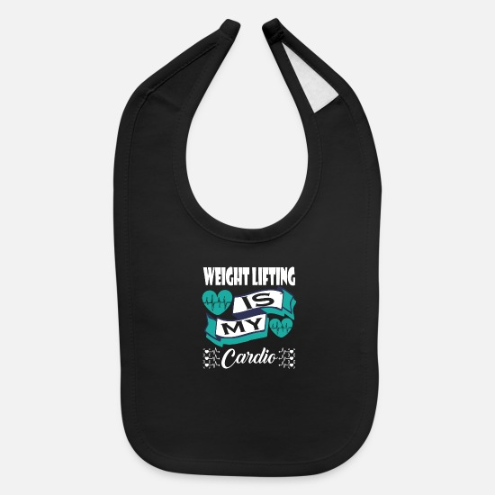 Lifting Baby Clothing - Weight Lifting Is My Cardio - Baby Bib black