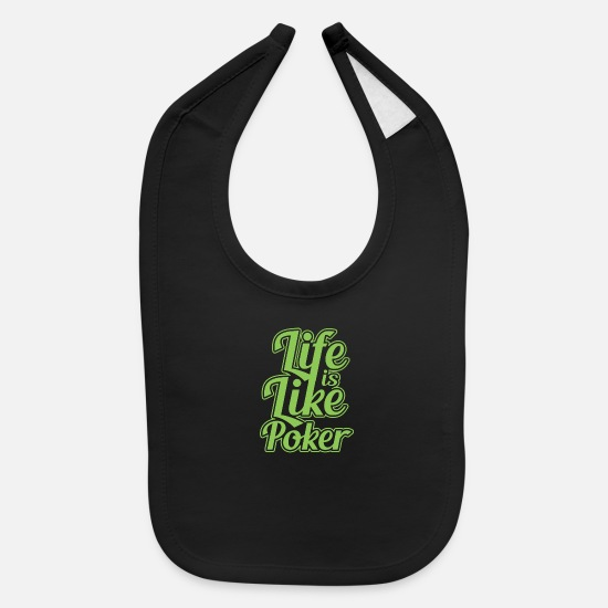 Vegas Baby Clothing - Life is like poker - Baby Bib black