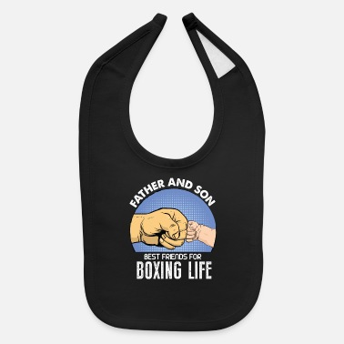 Father and Son Best Friends For Boxing Life - Baby Bib