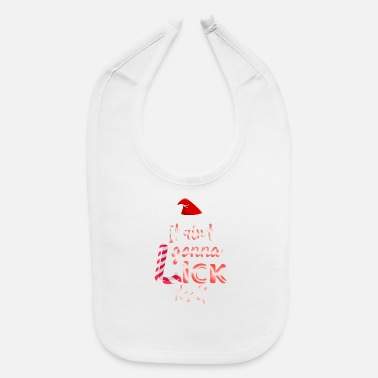 It'S Not Gonna Lick Itself Funny Christmas - Baby Bib