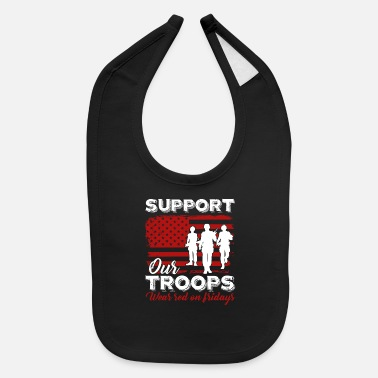 Red Friday Support Our Troops Red Friday Support Our Troops Shirt - Baby Bib