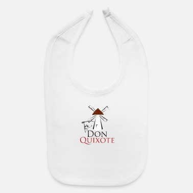 Don Quijote Don quixote - Baby Bib