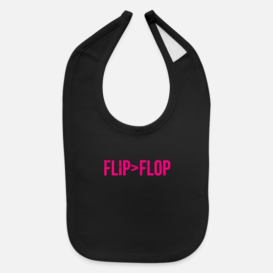 Tee Baby Clothing - Flip Is Greater Than Flop - Baby Bib black