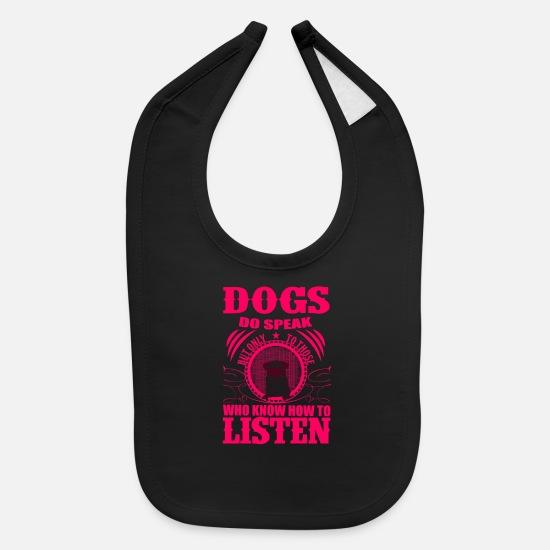 Birthday Baby Clothing - dogs do speak but only to those who know how to - Baby Bib black