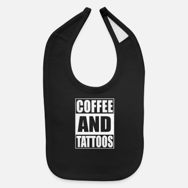 Coffee And Tattoos Caffeine Tattoo Gift - Baby Bib