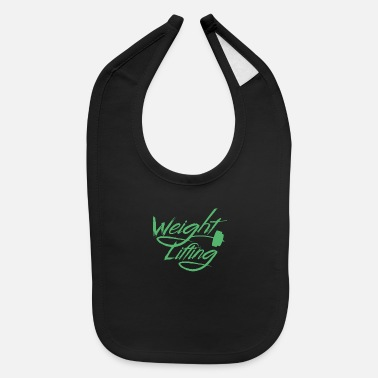 Weights Weight Lifting Weight Lifting Weight Lifting - Baby Bib