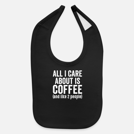 Funny Baby Clothing - Coffee Coffee Caffeine Tired Morning muffle - Baby Bib black